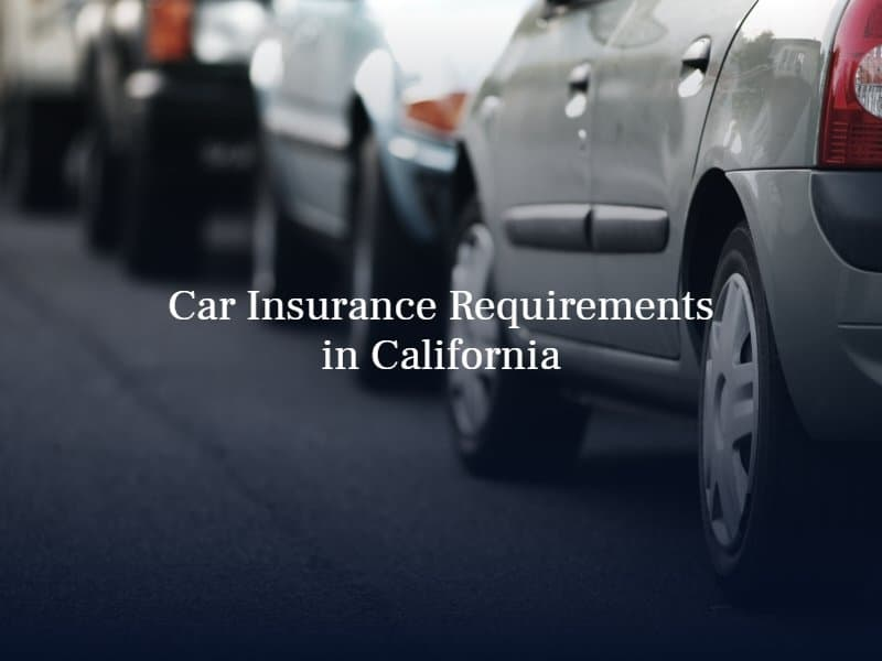 Car Insurance Requirements in California