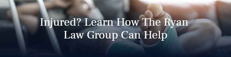 Injured? Learn How The Ryan Law Group Can Help